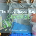 The Baby Diaper Bag Checklist