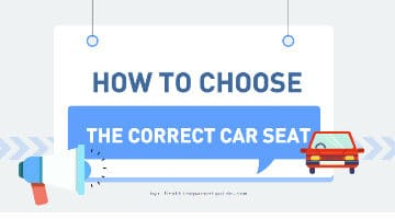 Choose The Correct Car Seat: A Guide For First Time Parents