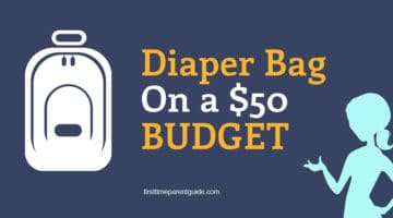 Diaper Bag On A Budget – The Good, The Better and The Best Under $50