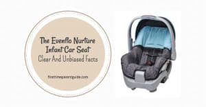 The Evenflo Nurture Infant Car Seat