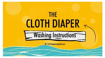 The Cloth Diaper Washing Instructions