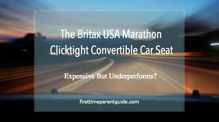 The Britax Marathon Vs Marathon Clicktight Reasons Why