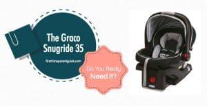 The Graco Car Seat Snugride 35