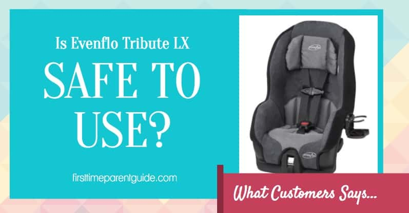 Is Evenflo Tribute Lx Car Seat
