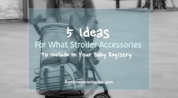 5 Ideas For What Stroller Accessories To Include In Your Baby Registry. #1 Is My Favorite.