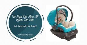 Is The Maxi-Cosi Mico AP Car Seat