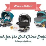 The Chicco Keyfit 30 Baby Car Seat Regular Model vs Zip vs Magic