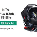 Is The Britax B Safe 35 Elite Infant Car Seat Still Safe To Use?