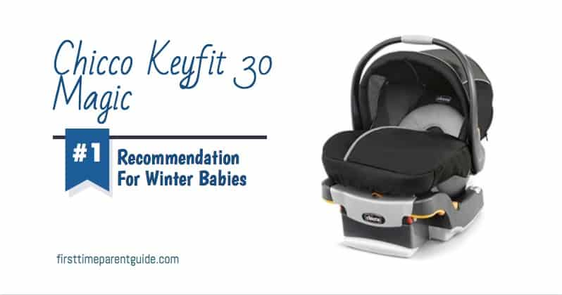 the chicco keyfit 30 magic car seat good for winter babies rh firsttimeparentguide com chicco keyfit 30 zip user manual chicco keyfit 30 zip user manual