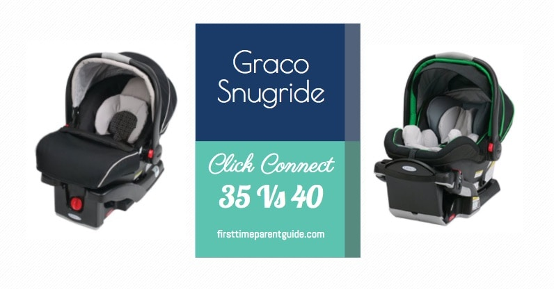 Car Seat The Graco Snugride Click Connect 35 Vs Chicco Keyfit 30 40
