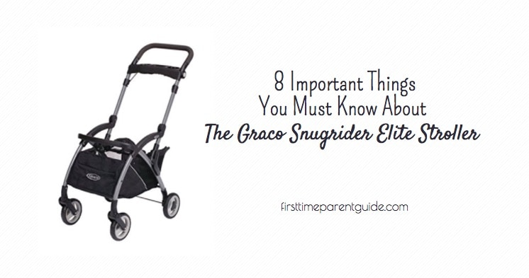 The Graco Snugrider Elite Stroller And Car Seat Carrier