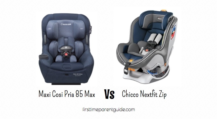 The Maxi Cosi Pria 85 Max Or Chicco Nextfit Zip