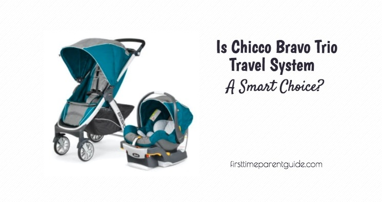 Is Chicco Bravo Trio Travel System