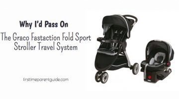 Why I'd Pass On The Graco Fastaction Fold Sport Stroller Travel System