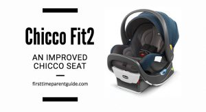 The Chicco Fit2 Infant Car Seat