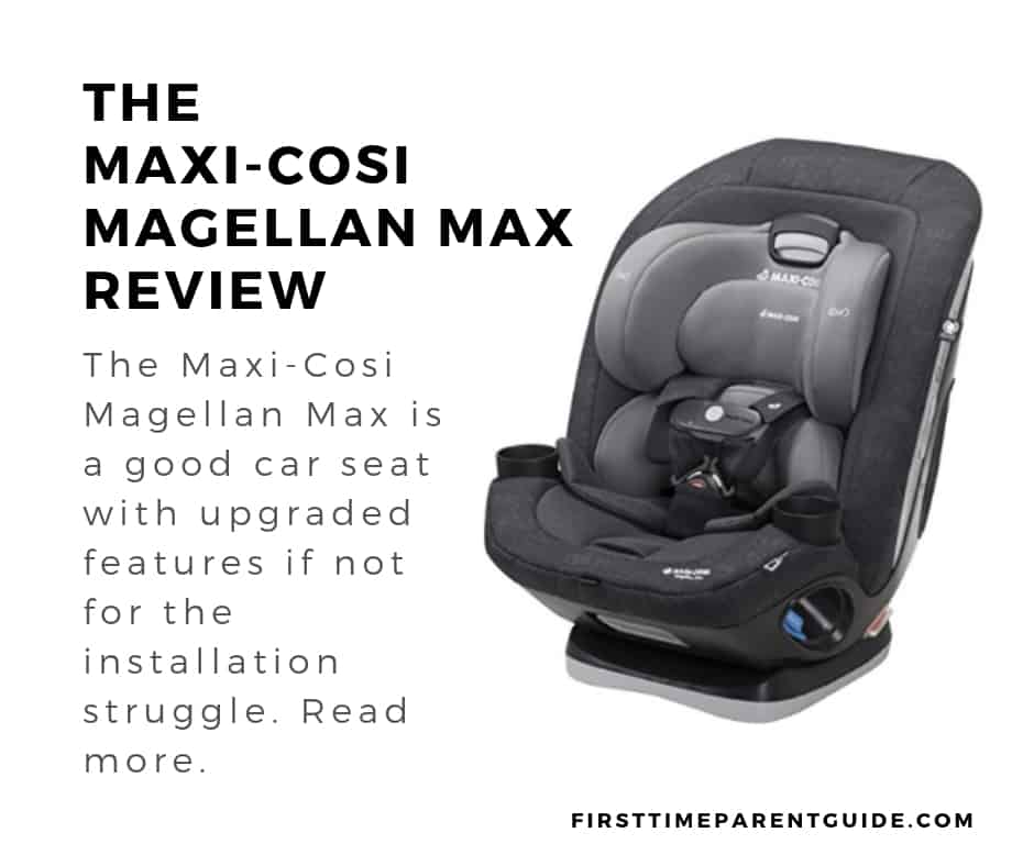 The Maxi-Cosi Magellan Max