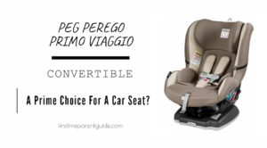Is The Peg Perego Primo Viaggio Convertible