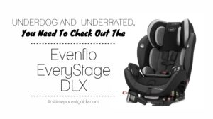 Is The Evenflo Everystage DLX