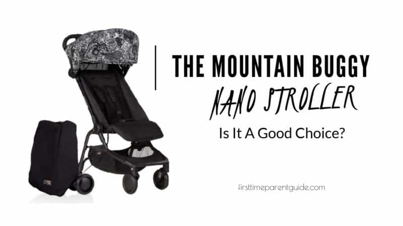 Is The Mountain Buggy Nano Stroller