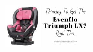 The Evenflo Triumph LX