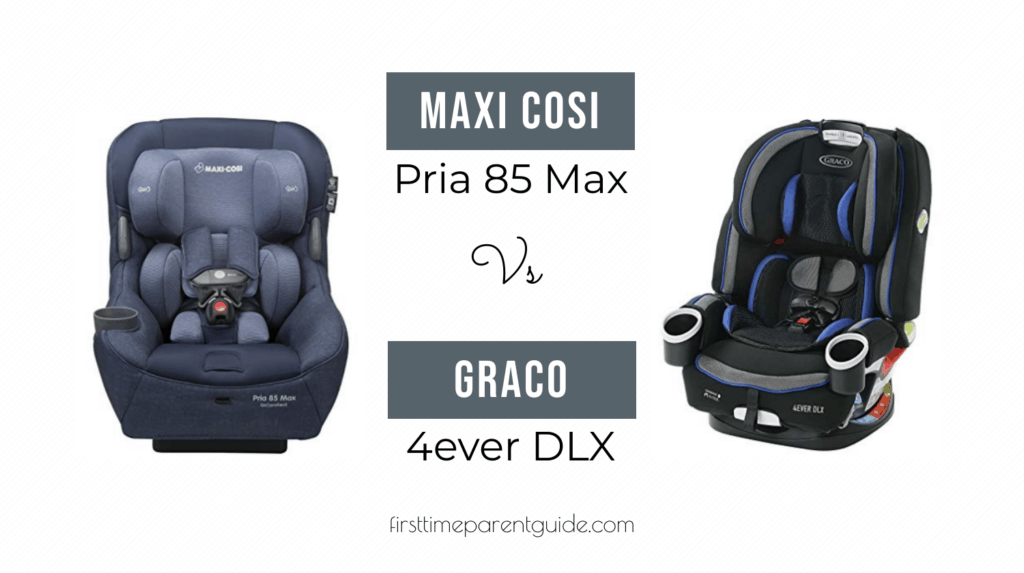 Let S Compare The Maxi Cosi Pria 85 Max And Graco 4ever Dlx